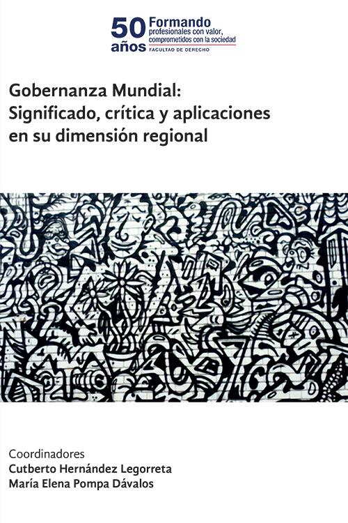 Book Cover: Gobernanza Mundial: Significado, crítica y aplicaciones en su dimensión regional