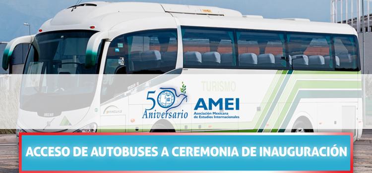 Acceso de autobuses a ceremonia de inauguración del XXXI Congreso Anual